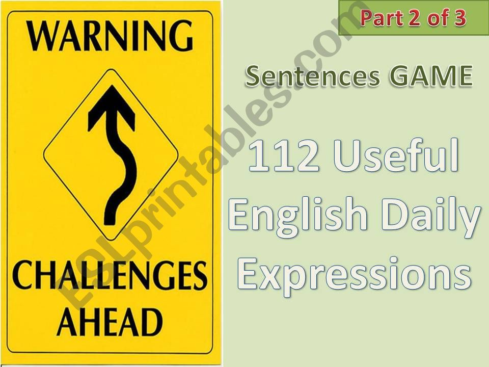 #112# Useful English Daily Expressions - CHALLENGING SENTENCE GAME - Part 2 of 3 with instructions, tips and 50 sentences in this part
