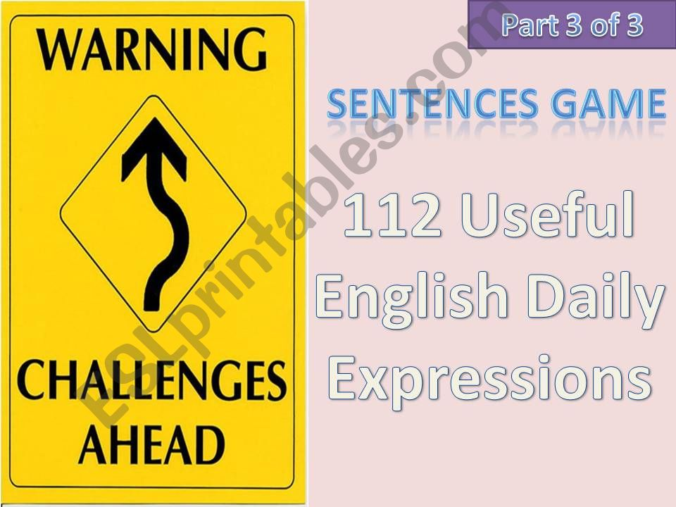 #112# Useful English Daily Expressions - CHALLENGING SENTENCE GAME - Part 3 of 3 with instructions, tips and 12 sentences in this part