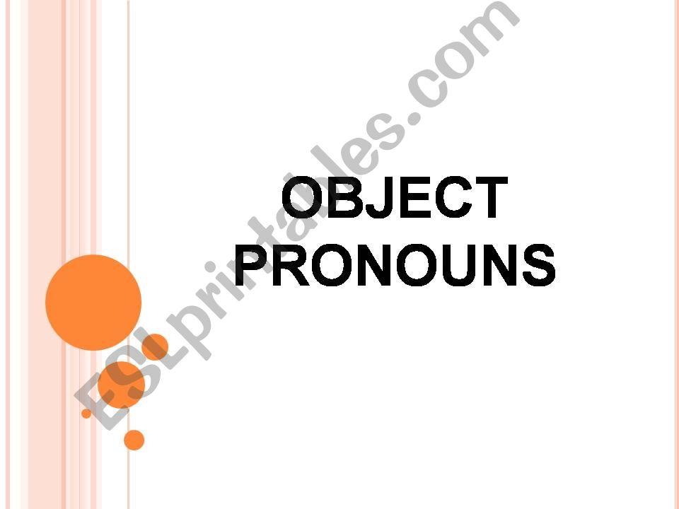 OBJECT PRONOUNS powerpoint