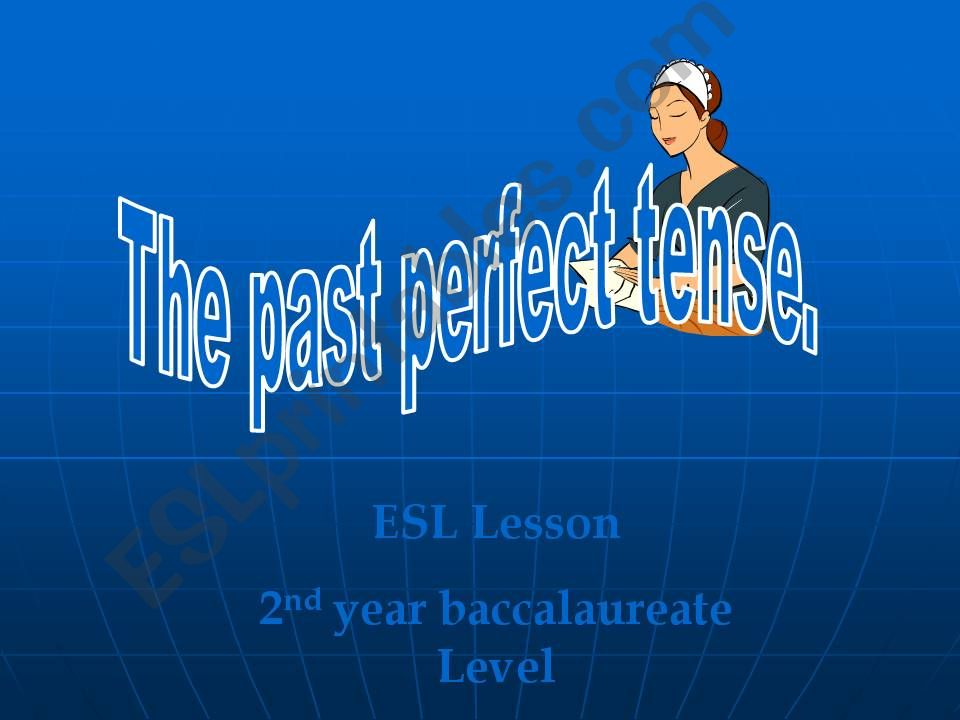 the past perfect tense powerpoint