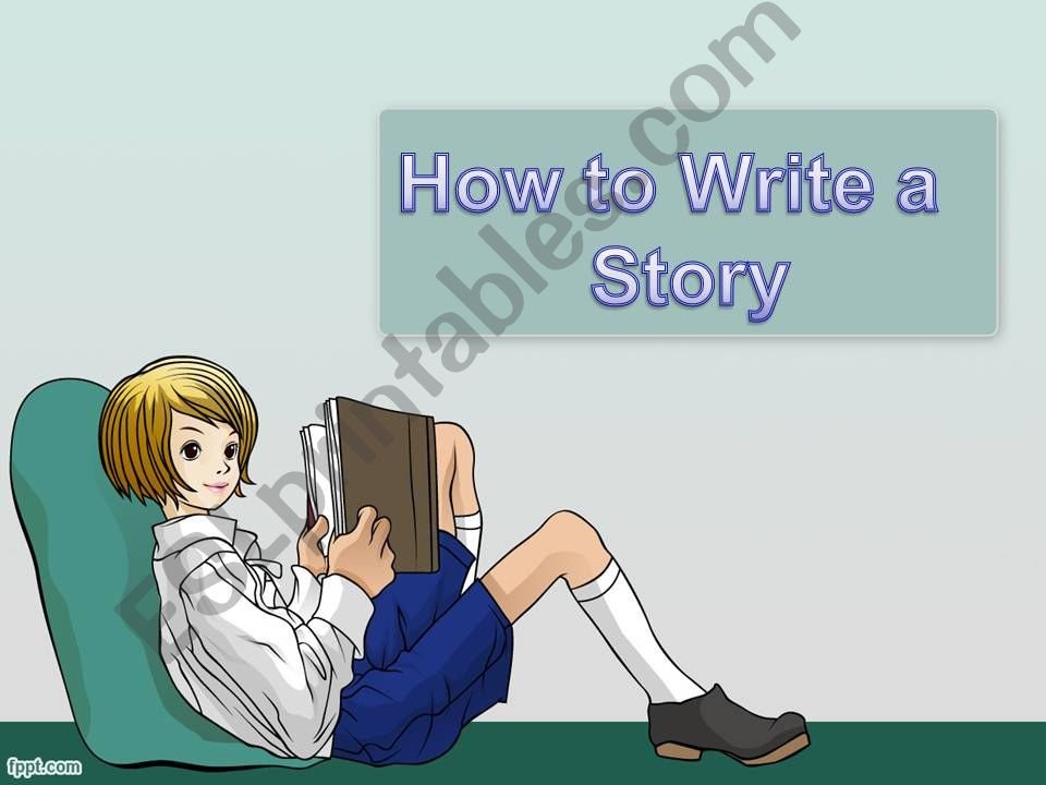 How to write a story powerpoint