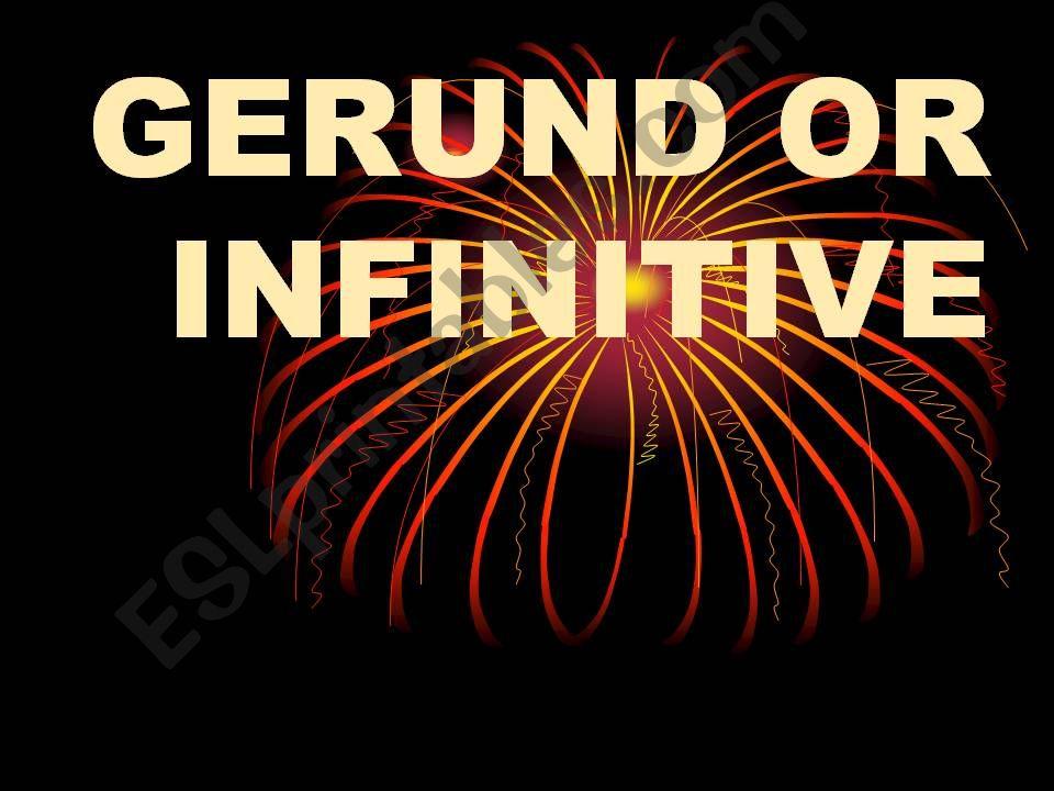 Infinitive or gerund powerpoint
