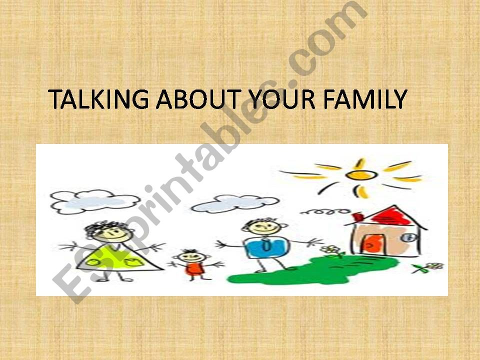 TALKING ABOUT YOU  FAMILY powerpoint