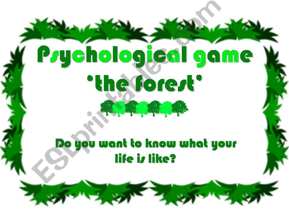 a psychological game: ´the forest´