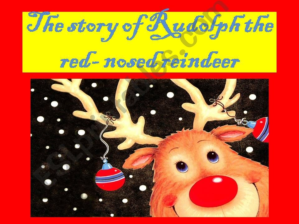 the story of Rudolph the red-nosed reindeer