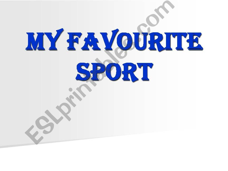 My favourite sport powerpoint