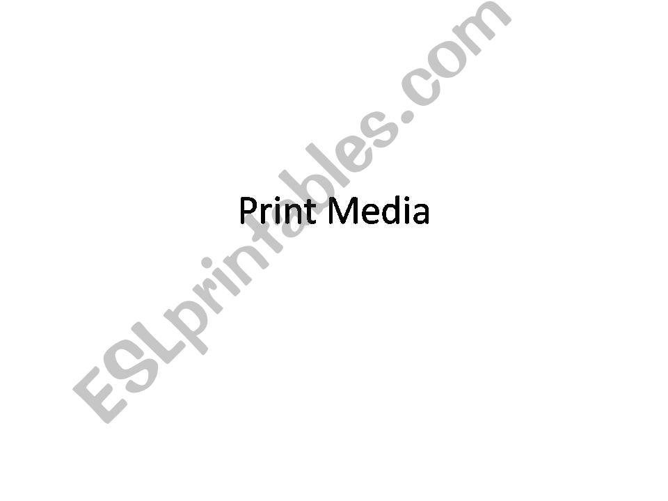 Print Media vocabulary powerpoint