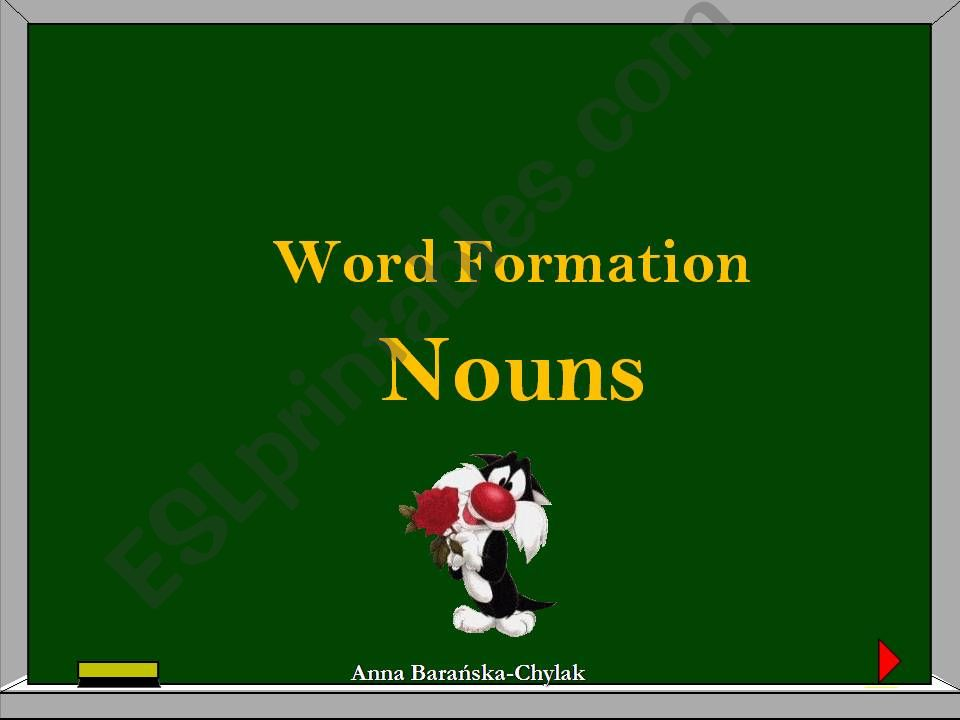 WORD FORMATION - NOUNS (1 out of 3)