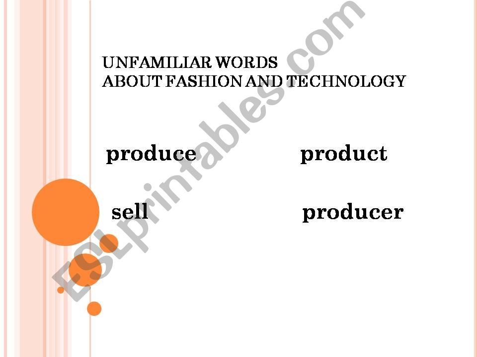FASHION AND TECHNOLOGY (Unfamiliar words with sample sentences)