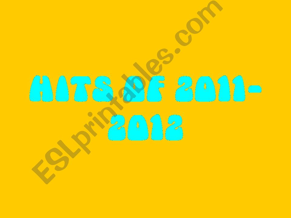 Hits of 2011-2012 powerpoint