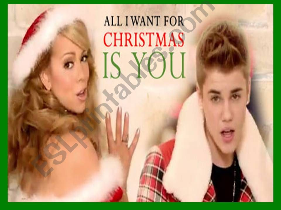ESL - English PowerPoints: song: ALL I WANT FOR CHRISTMAS IS YOU by ...