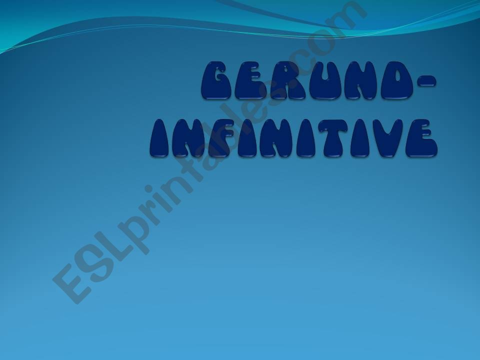 Gerund Infinitive Change in the Meaning