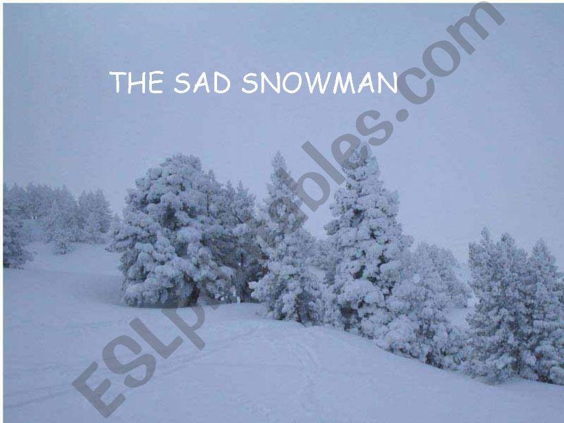THE SAD SNOWMAN powerpoint