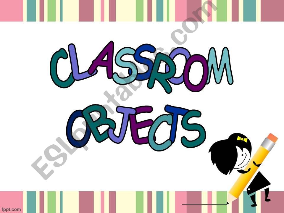 School Objects *35 slides & editible*