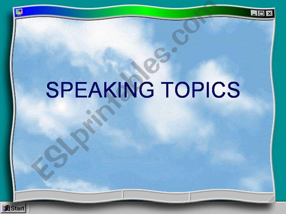 Speaking topics powerpoint