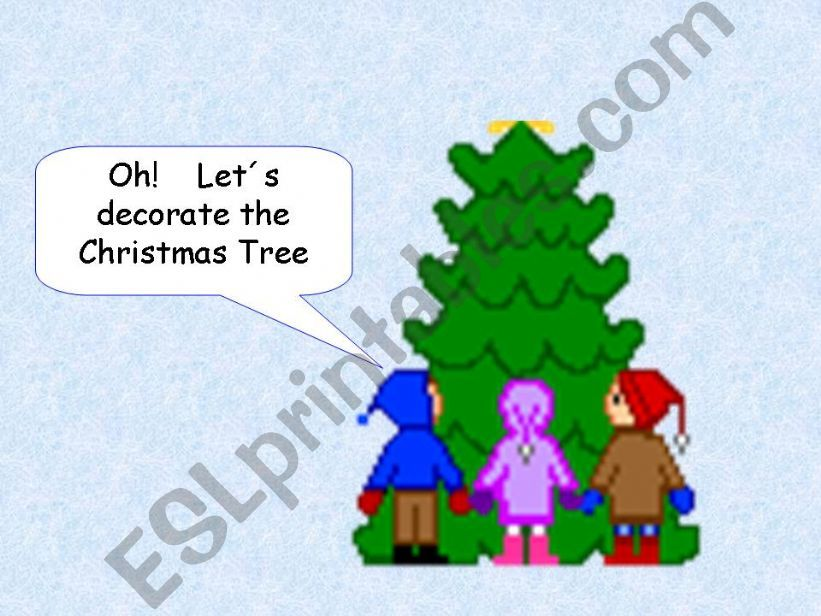 Let´s decorate the Christmas tree