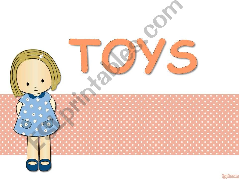 Toys * 20 slides * powerpoint