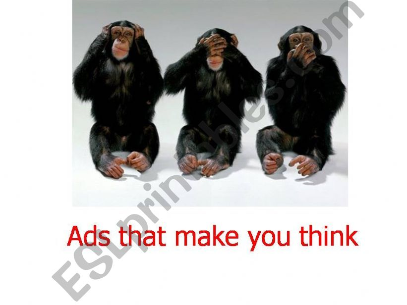 ADS THAT MAKE YOU THINK powerpoint