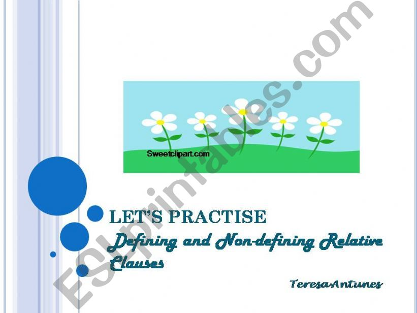 LET´S PRACTISE DEFINING AND NON-DEFINING RELATIVE CLAUSES