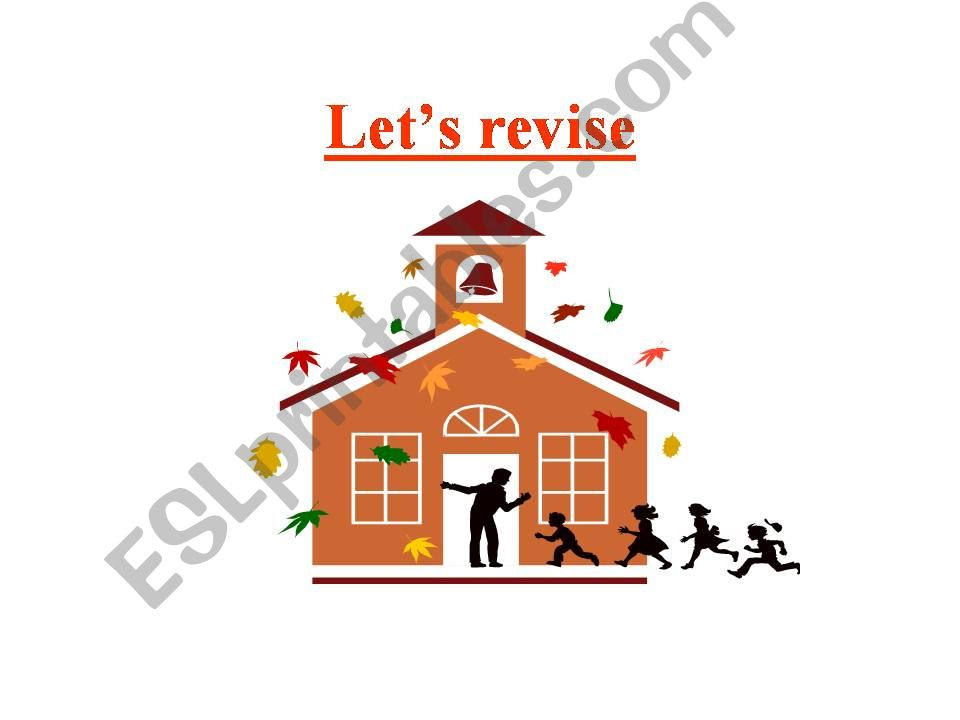 Let´s revise!  powerpoint