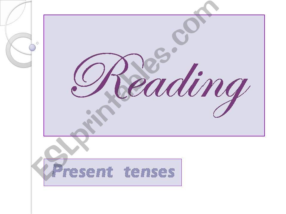 reading. tenses 1 powerpoint