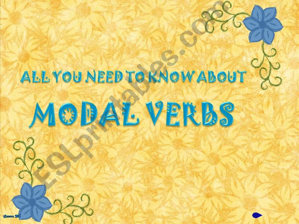 MODALS - all you need to know - part 1