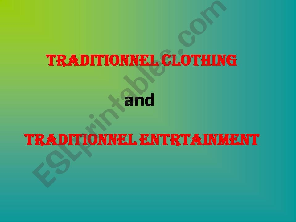 Life styles Tradidtional clothing and entertainment in Algeria