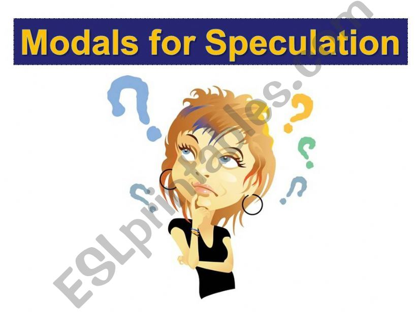 Modals for Speculation powerpoint