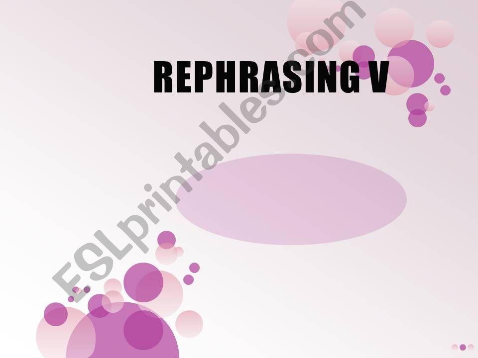 Rephrasing V powerpoint
