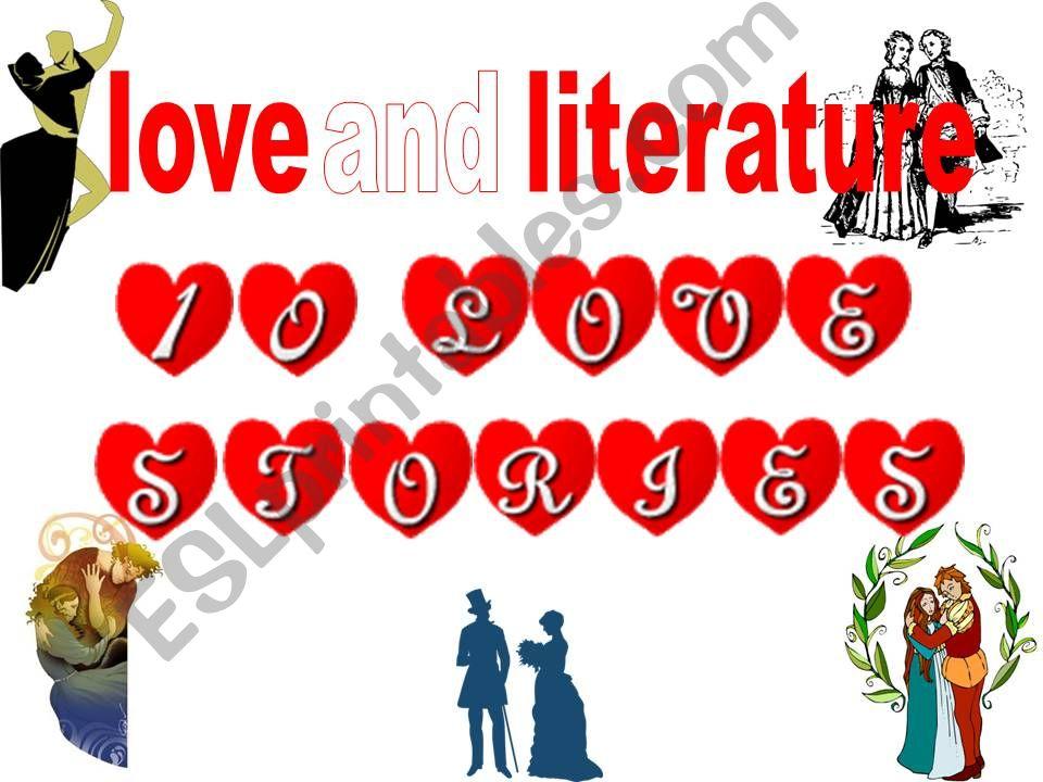 LOVE AND LITERATURE (ten love stories)