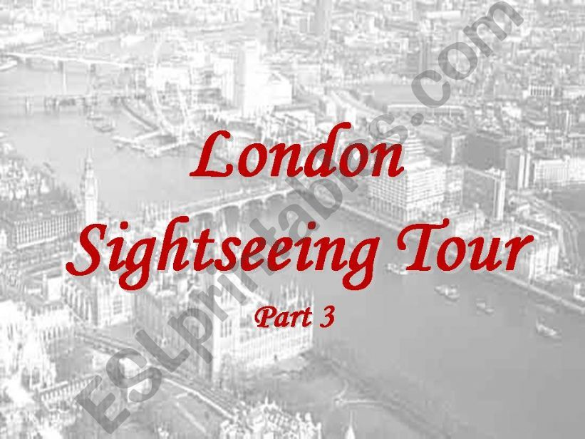 London Sightseeing Tour Part 3 of 5