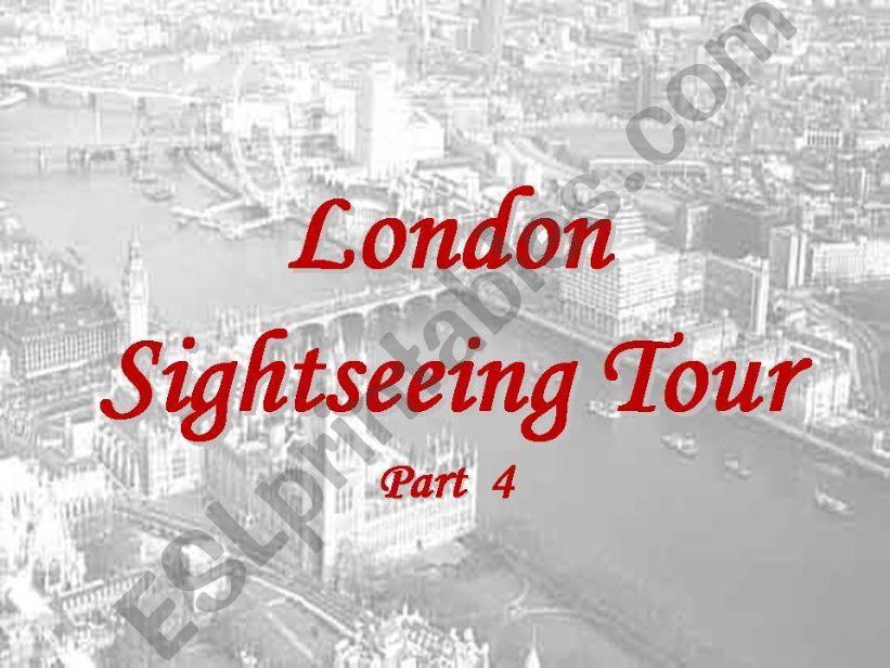 London Sightseeing Tour Part 4 of 5