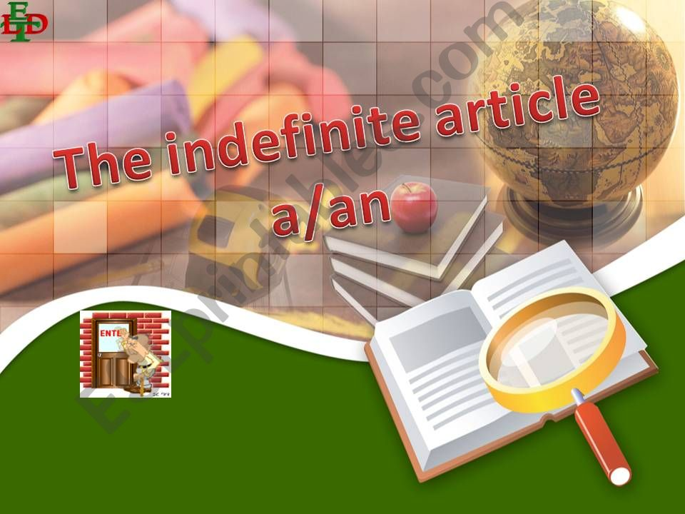 the Indefinite article A/AN powerpoint