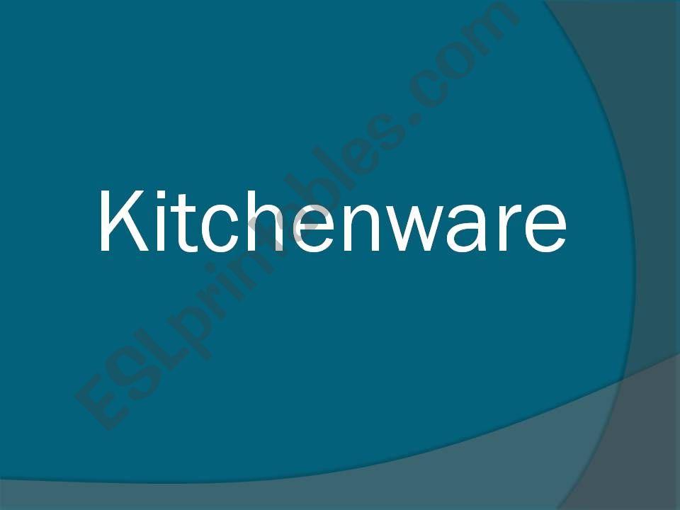 Kitchenware powerpoint