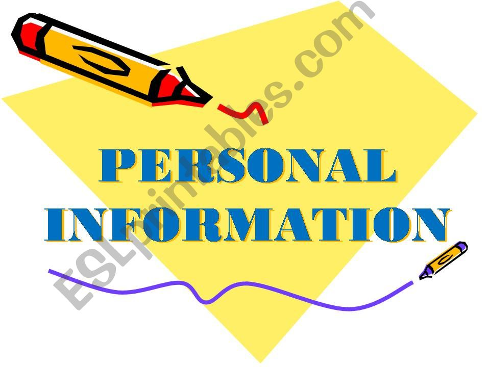 PERSONAL INFORMATION powerpoint