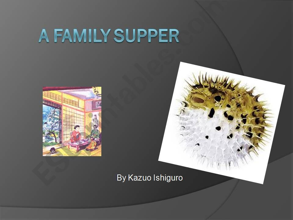 A Family Supper by Kazuo ishiguro
