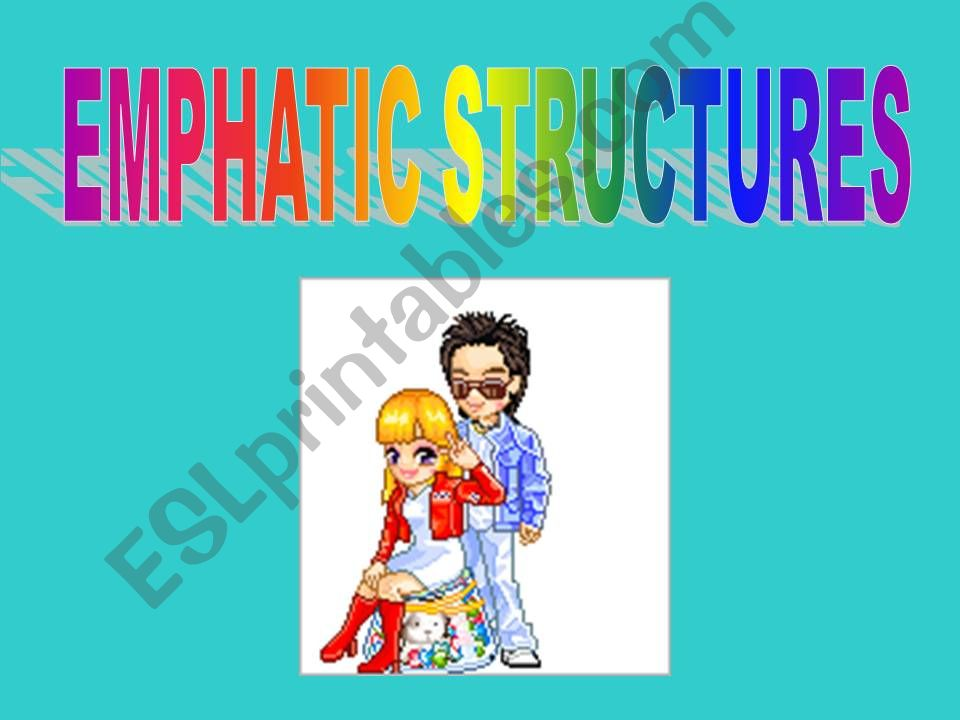 EMPHATIC STRUCTURE - WORD ORDER
