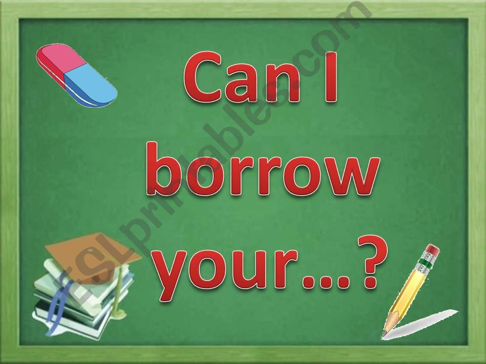 Can I borrow your...? powerpoint
