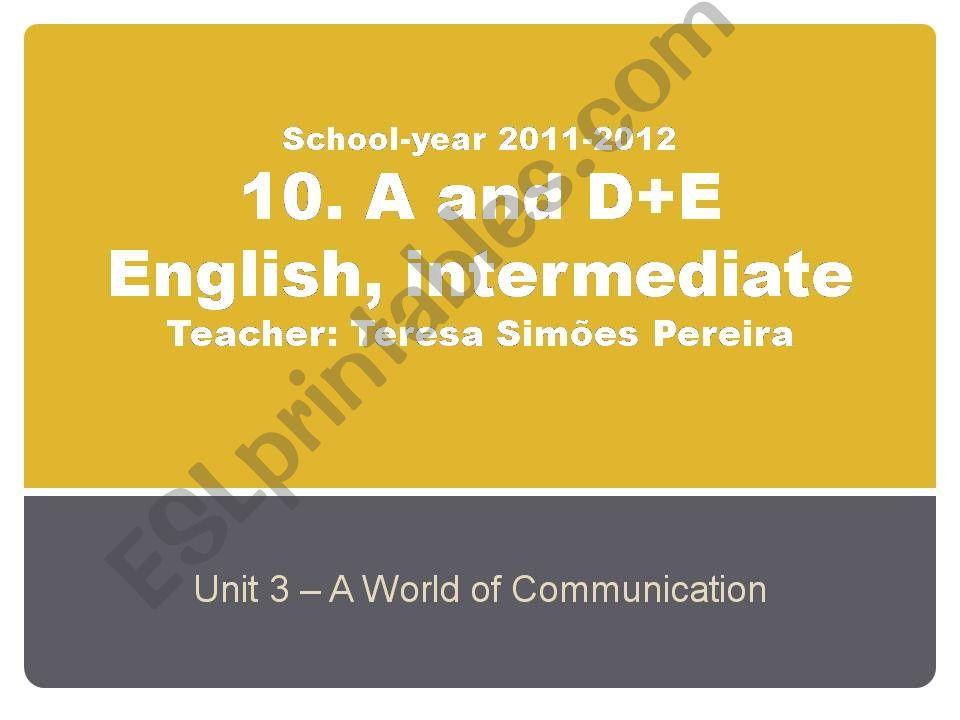Unit 3 - A World of Communication