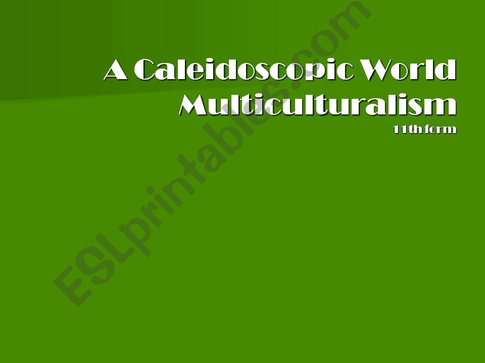 A Caleidoscopic World powerpoint