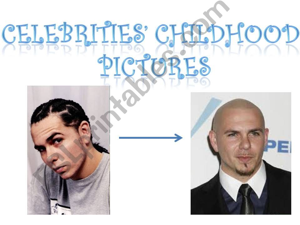 Celebrities´ Childhoods-1 powerpoint