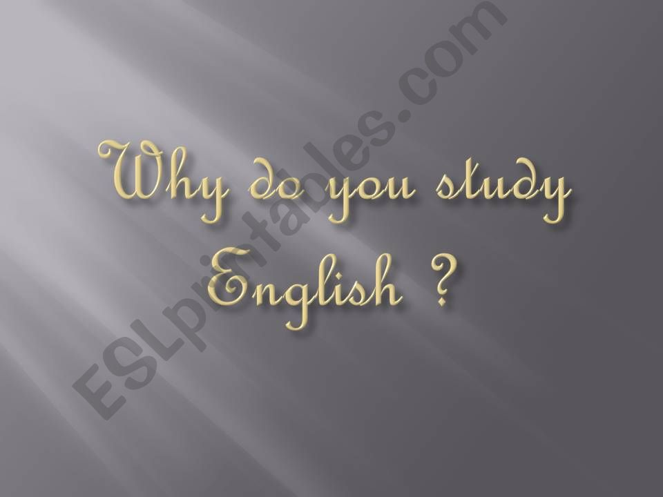 Why do you study English ? part 1