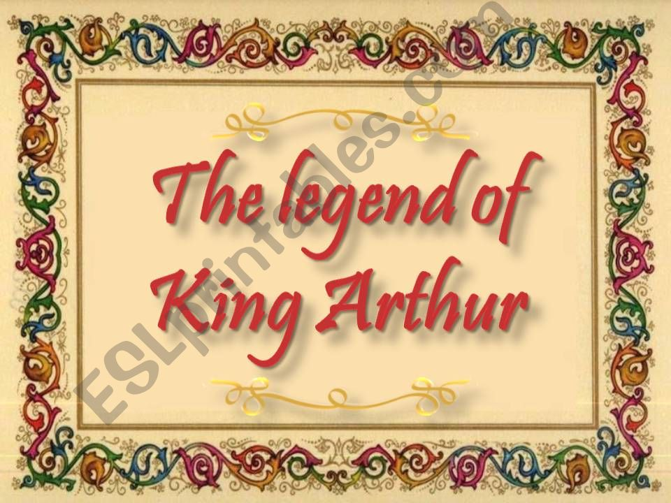 The legend of King Arthur powerpoint