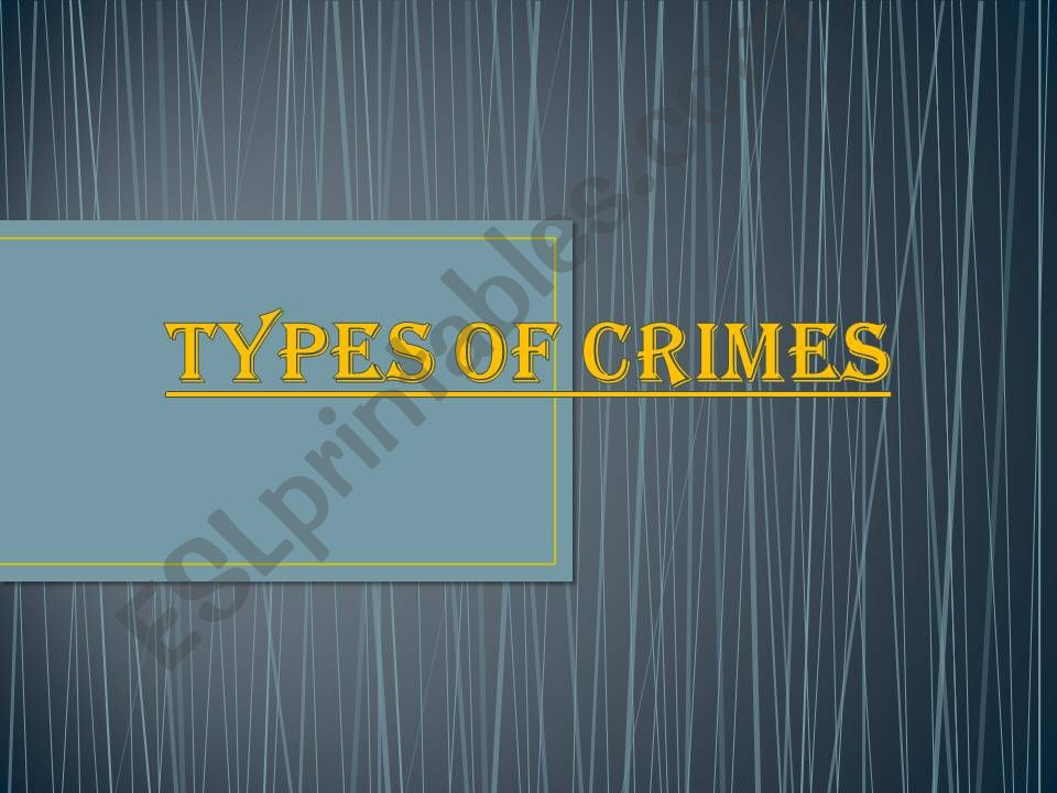 Types of Crimes powerpoint
