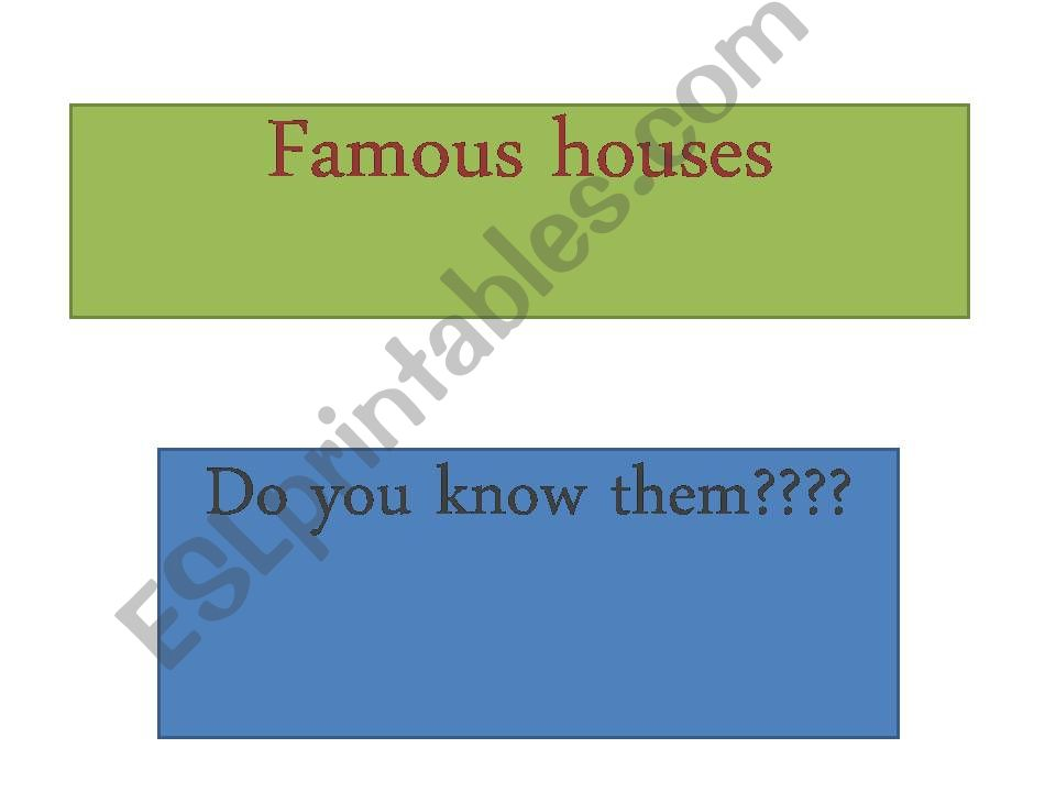 Famous houses! powerpoint