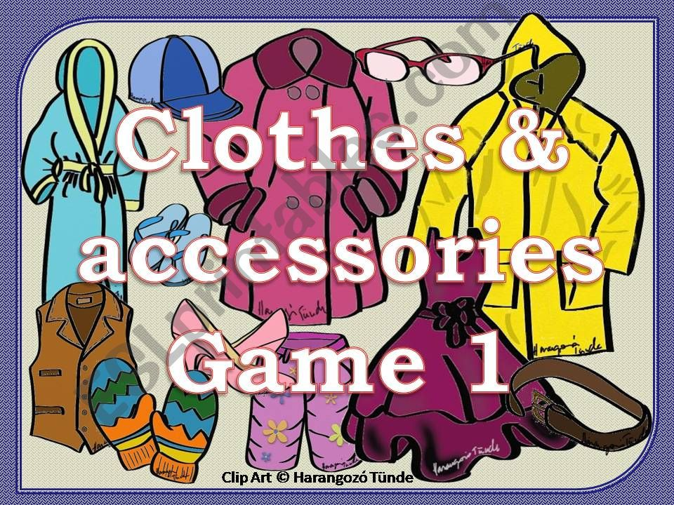 Clothes & Accessories Game 1 powerpoint