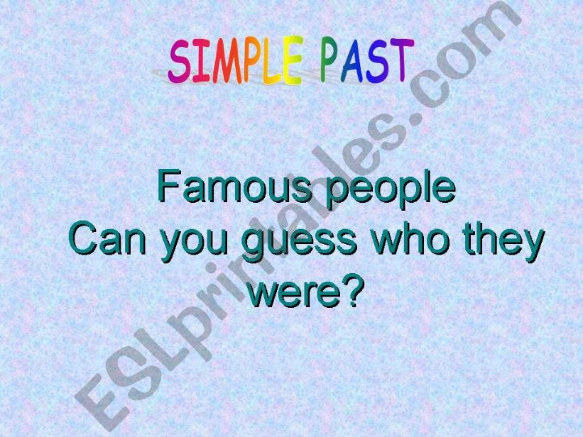 Simple Past - Famous people powerpoint