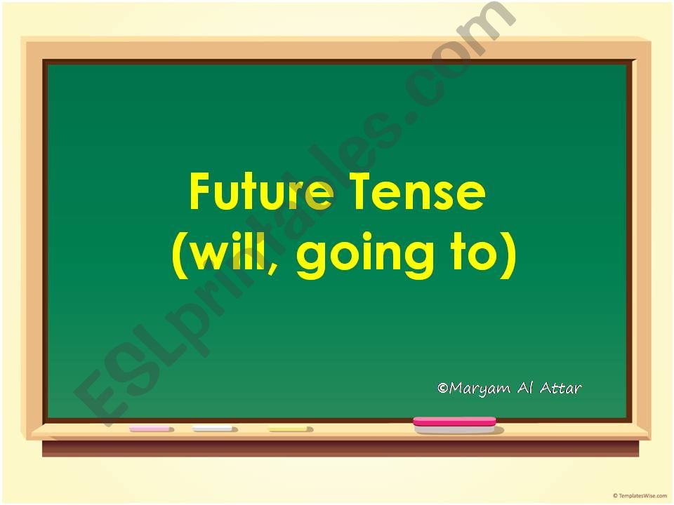 future tense (will, going to) powerpoint