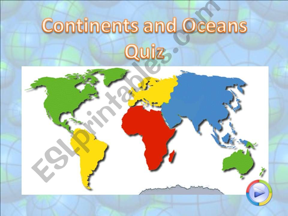 Continents and Oceans - Part 01