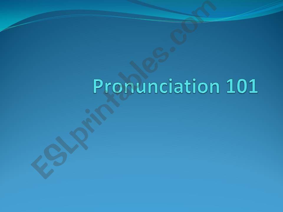 Pronunciation powerpoint